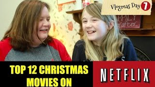 Video TOP CHRISTMAS MOVIES NETFLIX UK 2016 (VLOGMAS DAY 7) download MP3, 3GP, MP4, WEBM, AVI, FLV Desember 2017