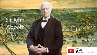 Sir John Abbott (Prime Ministers of Canada Series #3)