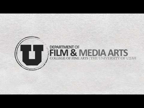 University of Utah Film & Media Arts