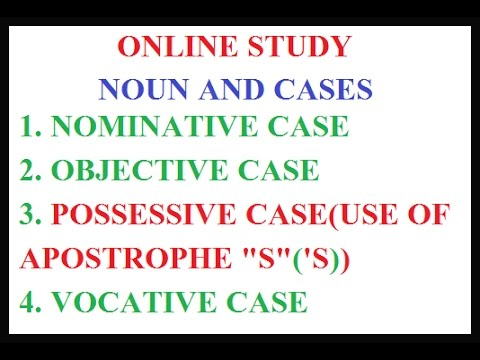 NOUNS AND CASES PART-1 USE OF APOSTROPHE 'S'('S) POSSESSIVE CASE.