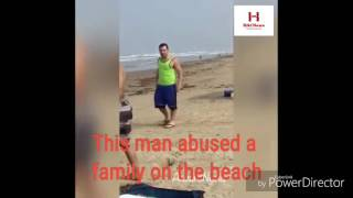 Trump Supporter abuses a Muslim family on the beach (later regrets it)
