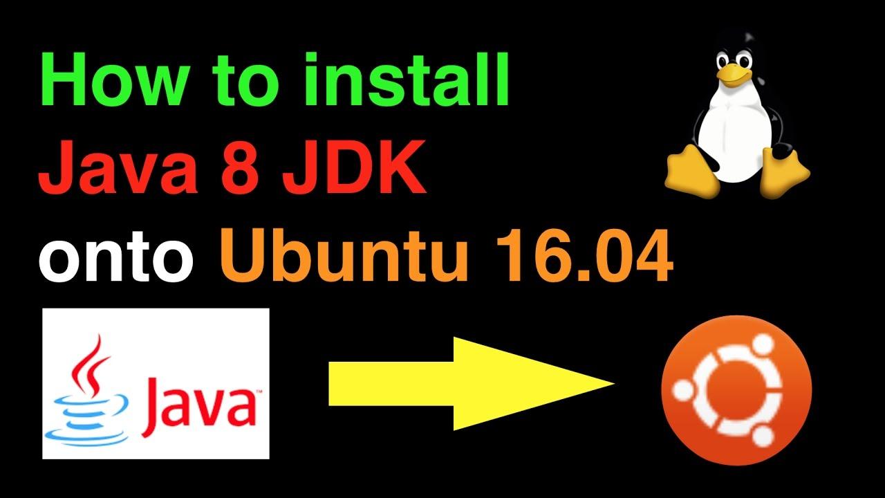 install jdk ubuntu 16 04