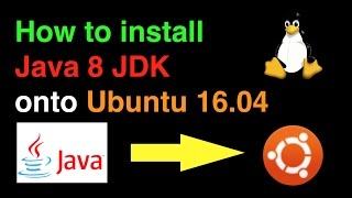 How to Install Java 8 JDK on Ubuntu 16.04 (64 bit)