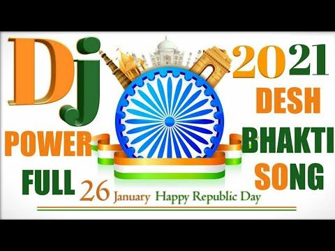 POWER Full Republic Desh Bhakti Dj Hindi Songs 2018