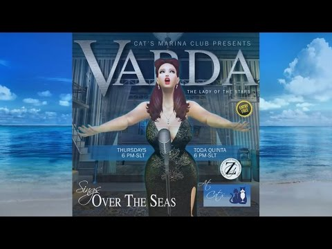 Varda Show sings Over the Seas  - Second Life