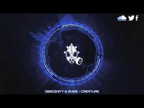 Obscenity & EH!DE - Creature