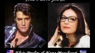 Elvis Presley - Nana Mouskouri - And I Love you So
