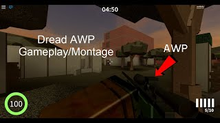 Roblox Dread AWP Gameplay/Montage