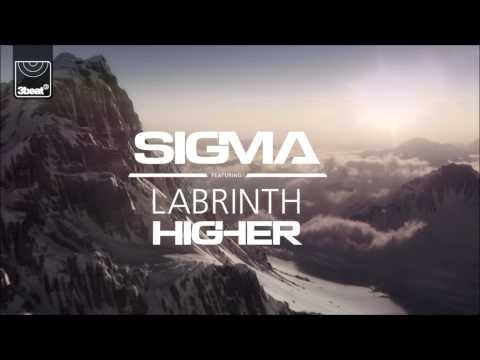ft. Labrinth - Higher (Sigma VIP Remix)