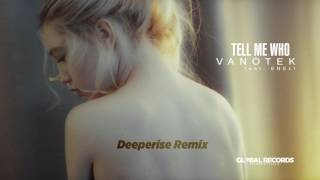 vanotek feat eneli   tell me who deeperise remix
