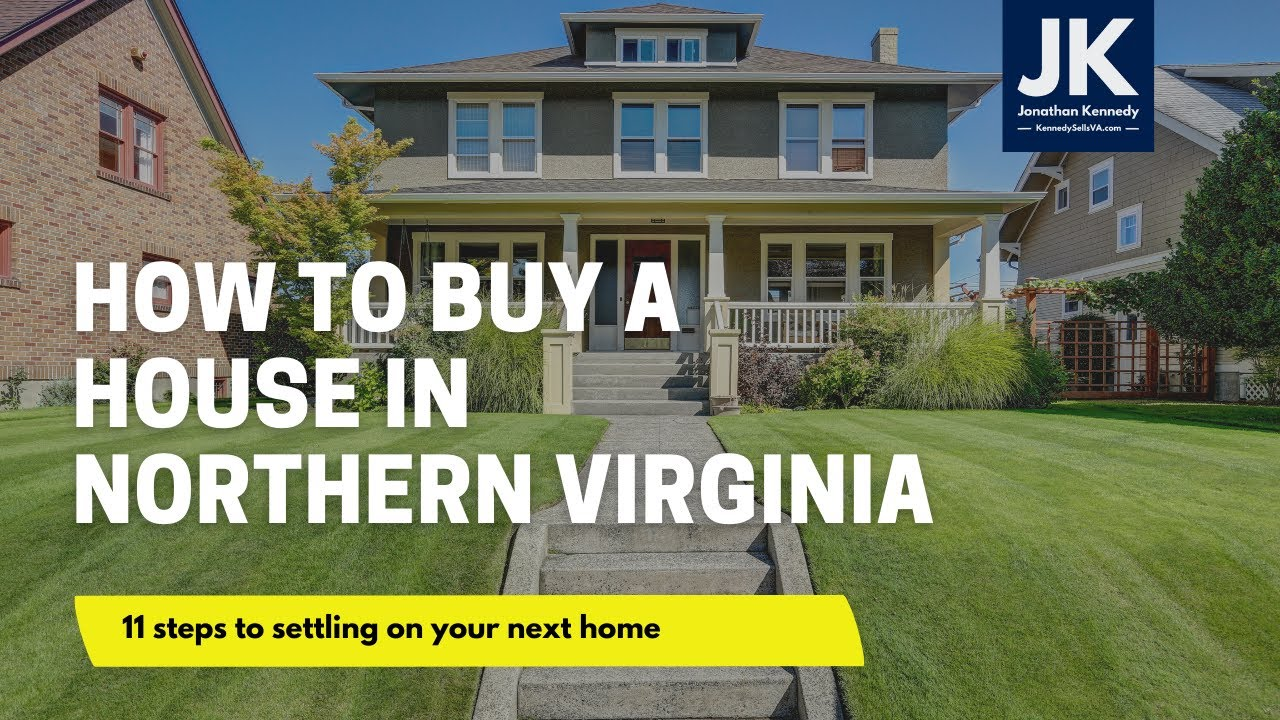 How to Buy a House in Northern Virginia