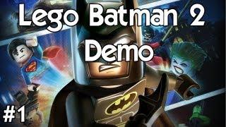 Lego Batman 2: DC Super Heroes Demo - Part 1