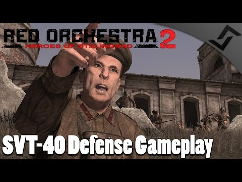 SVT-40 Defense Gameplay - Red Orchestra 2 Heroes of Stalingrad Gameplay