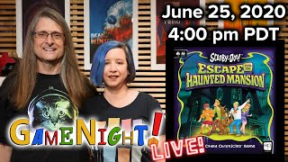 GameNight! Live!! June, 25 2020 Scooby Doo: Escape from the Haunted Mansion.