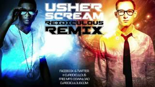 Usher - Scream Remix (Audio Only) [Reidiculous]