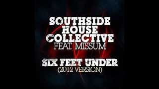 Southside House Collective vs. Binary Form - Calling Six Feet Under (MS54 Mash Up)