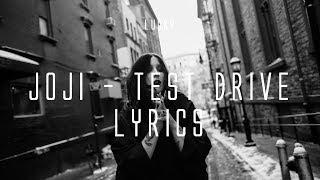 Download joji - TEST DRIVE (Lyrics on Screen) Mp3 and Videos