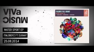 VIVa110 /// Italoboyz feat. Durant - Water Sport EP
