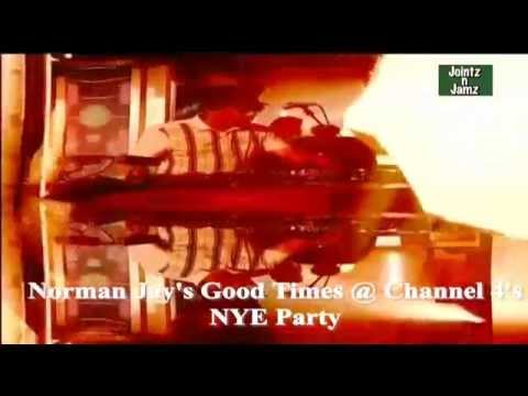 Norman Jay's Good Time Live @ Channel 4 NYE Party Ft Donaeo