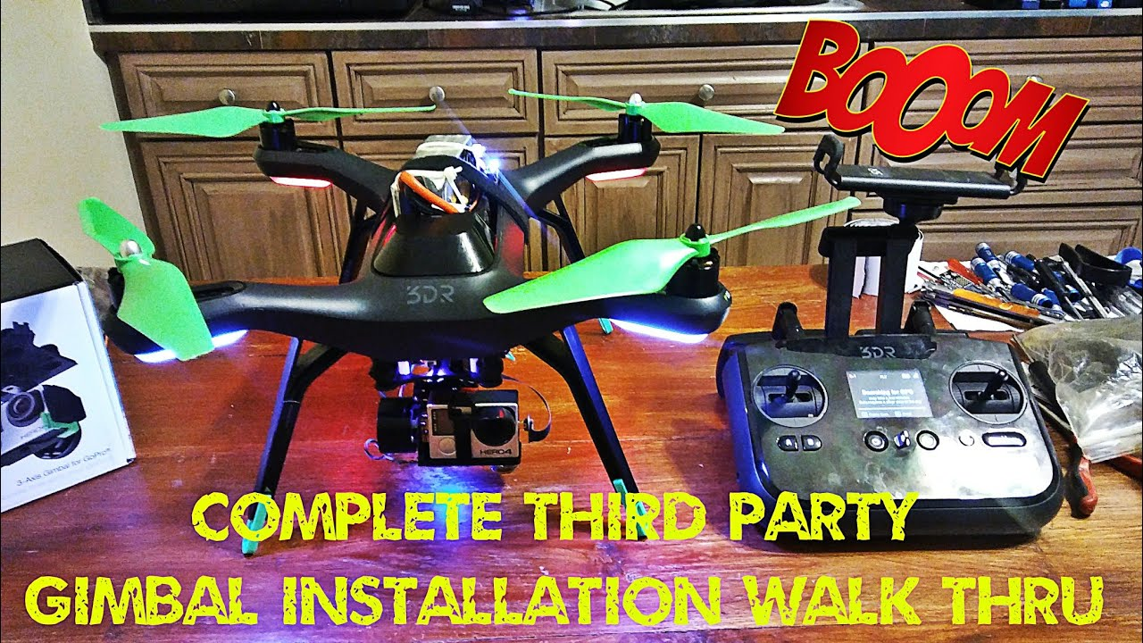 $50 3DR Solo Complete Third Party Gimbal Installation