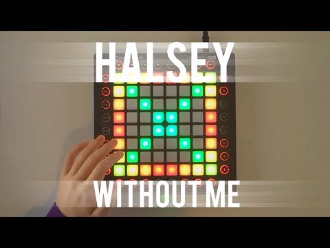 Halsey - Without Me (Illenium Remix) // Launchpad Cover