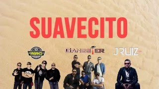 Suavecito - Gangster Ft. Los Rabanes | Lyric Video