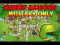 Bloons TD 6 - Monkey Meadows Military Only Walkthrough