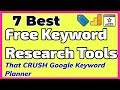 7 Best Free Keyword Research Tools (That CRUSH Google Keyword Planner)