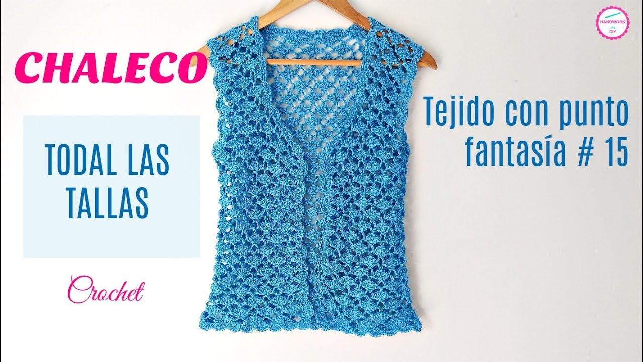 Chaleco Crochet En Punto Red Y Abanicos Todas Las Tallas Youtube