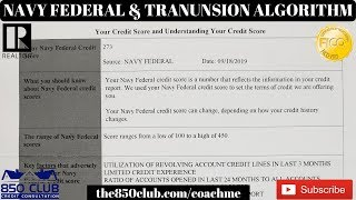 A Navy Federal Credit Union & Transunion Credit Score Algorithm For Credit Card Approvals
