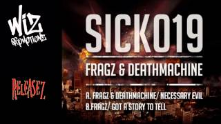 Fragz & Deathmachine - Necessary Evil [SICK019]