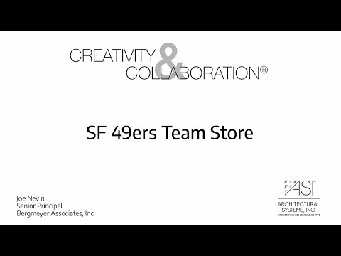 084744bc6 Creativity And Collaboration® - SF 49ers Team Store (Joe Nevin, Bergmeyer  Associates, Inc.) Architectural Systems ...