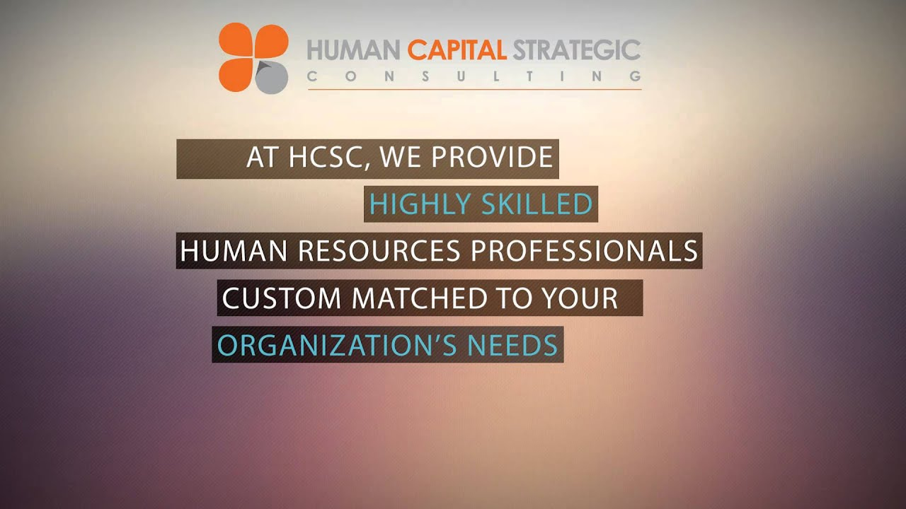 About Human Capital Strategic Consulting | Human Capital Strategic