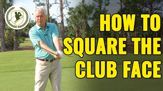 How To Square Tнe Clubface Consistently At Impact (BEST DRILLS!)
