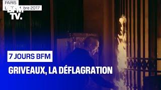 Griveaux, La Déflagration