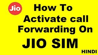 How to activate call forwarding on Jio SIM To Other Network SIM