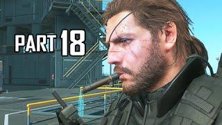 Metal Gear Solid 5 The Phantom Pain Walkthrough Part 18 - Blood Runs Deep ( MGS5 Let