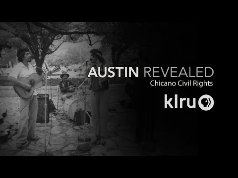 "Austin Revealed: Chicano Civil Rights ""Role of Chicano Identity in Arts"""