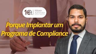 Porque Implantar um Progrma de Compliance
