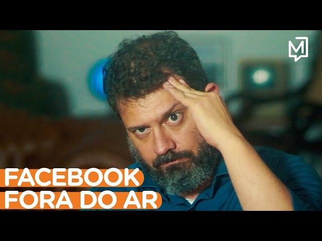 Facebook fora do ar I Ponto de Partida