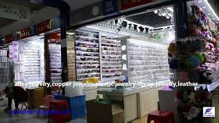largest Wholesale market of costume jewelry, fashion jewelry,imitation jewelry in China Yiwu