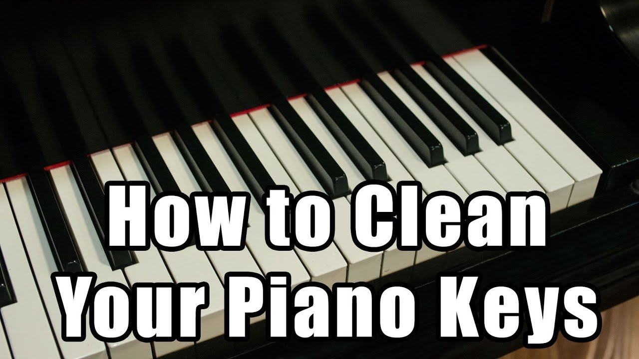 How To Clean Plastic Or Ivory Piano Keys - MusicGearGirl com