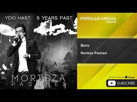 Morteza Pashaei - Boro ( مرتضی پاشایی - برو )