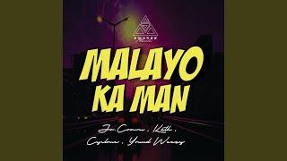 Download Malayo Ka Man