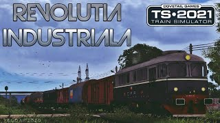 TRAIN SIMULATOR 2021 ROMANIA - REVOLUTIA INDUSTRIALA v2.0 (partea 1) / SIBIU - BABENI