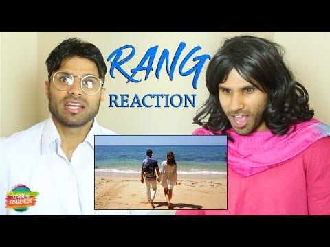 Rang Reaction | Rahim Pardesi