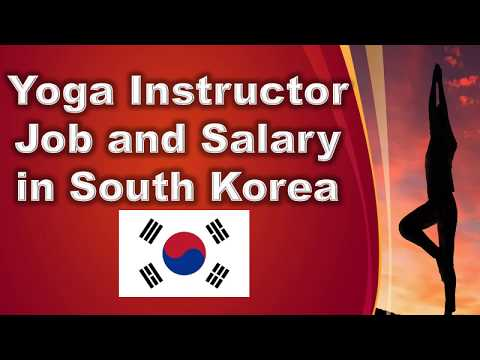 Yoga Instructor in South Korea - Jobs and Wages in South Korea