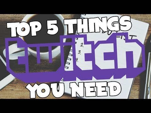 How To Start Streaming On Twitch | Top 5 Things You NEED To Livestream!