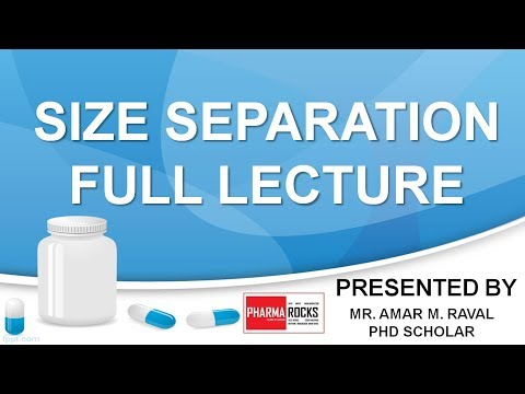 SIZE SEPARATION : PHARMACEUTICAL UNIT OPERATION