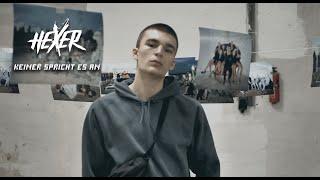 HeXer - Keiner spricht es an (Official Video)